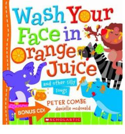 Wash-Your-Face-in-Orange-Juice-and-Other-Silly-Songs
