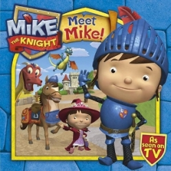 Mike-the-Knight-Meet-Mike-the-Knight-Book