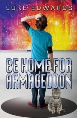 be-home-for-armageddon
