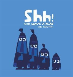 shh-we-have-a-plan