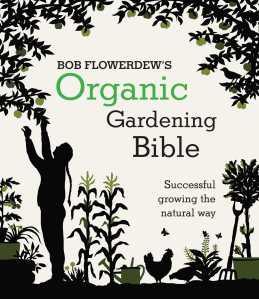 bob-flowerdews-organic-gardening-bible-growing-9780857833037_hr