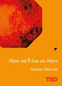 ted-how-we-ll-live-on-mars